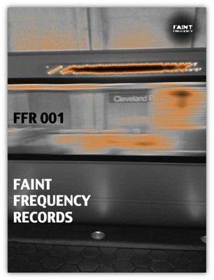 FFR001 FAINT FREQUENCY RECORDS